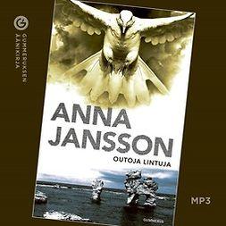 Jansson, Anna - Outoja lintuja, audiobook