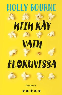 Bourne, Holly - Niin käy vain elokuvissa, e-bok