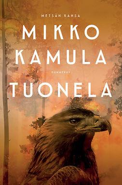 Kamula, Mikko - Tuonela: Tuonela, ebook