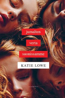 Lowe, Katie - Jumalten verta suonissamme, e-bok