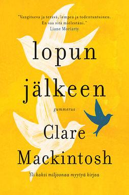 Mackintosh, Clare - Lopun jälkeen, ebook