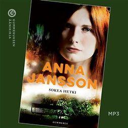 Jansson, Anna - Sokea hetki, äänikirja