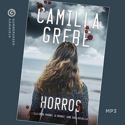 Grebe, Camilla - Horros, äänikirja