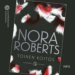 Roberts, Nora - Toinen koitos, äänikirja