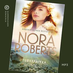 Roberts, Nora - Turvapaikka, äänikirja