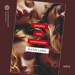 Lowe, Katie - Jumalten verta suonissamme, audiobook