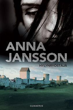 Jansson, Anna - Hylynryöstäjä, e-bok