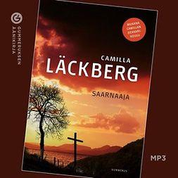 Läckberg, Camilla - Saarnaaja, audiobook