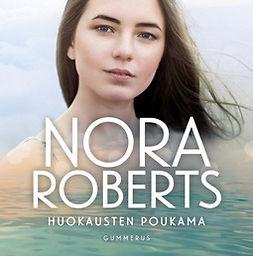 Roberts, Nora - Huokausten poukama, äänikirja