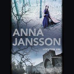 Jansson, Anna - Loputon uni, äänikirja