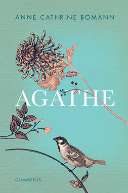 Bomann, Anne Cathrine - Agathe, ebook