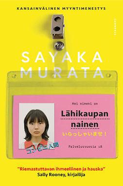Murata, Sayaka - Lähikaupan nainen, e-kirja