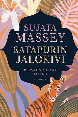 Massey, Sujata - Satapurin jalokivi, ebook