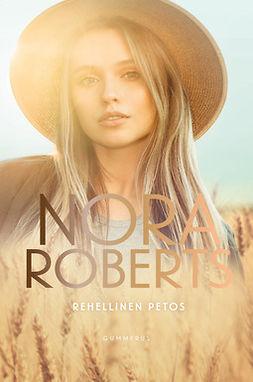 Roberts, Nora - Rehellinen petos, e-kirja