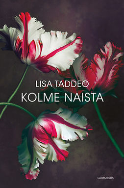 Taddeo, Lisa - Kolme naista, e-kirja