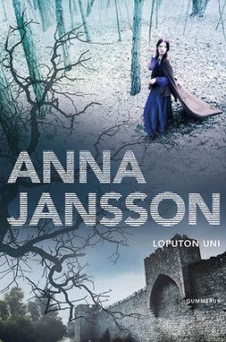 Jansson, Anna - Loputon uni, e-kirja