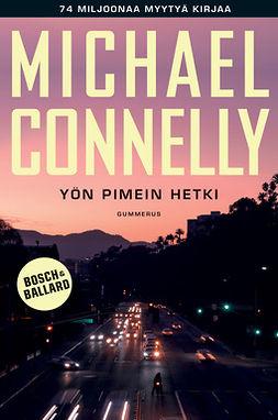Connelly, Michael - Yön pimein hetki, e-kirja