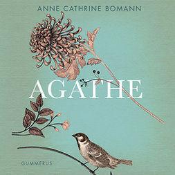 Bomann, Anne Cathrine - Agathe, audiobook