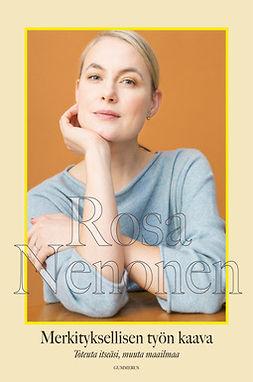 Nenonen, Rosa - Merkityksellisen työn kaava: Toteuta itseäsi, muuta maailmaa, e-kirja