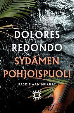 Redondo, Dolores - Sydämen pohjoispuoli, ebook
