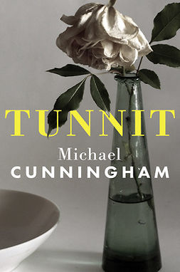 Cunningham, Michael - Tunnit, ebook