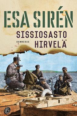 Sirén, Esa - Sissiosasto Hirvelä, ebook