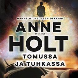 Holt, Anne - Tomussa ja tuhkassa, äänikirja