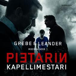 Grebe, Camilla - Pietarin kapellimestari, audiobook