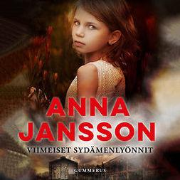 Jansson, Anna - Viimeiset sydämenlyönnit, äänikirja