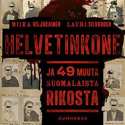 Silvander, Lauri - Helvetinkone ja 49 muuta suomalaista rikosta, audiobook