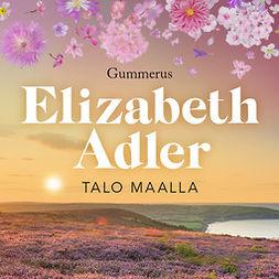 Adler, Elizabeth - Talo maalla, äänikirja