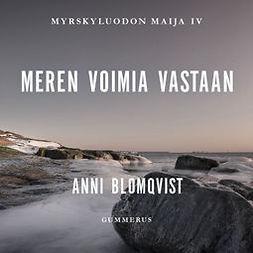 Blomqvist, Anni - Meren voimia vastaan, äänikirja