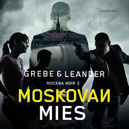 Grebe, Camilla - Moskovan mies, audiobook