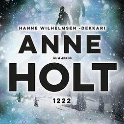 Holt, Anne - 1222, äänikirja