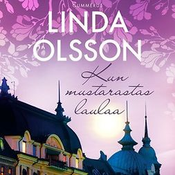 Olsson, Linda - Kun mustarastas laulaa, audiobook