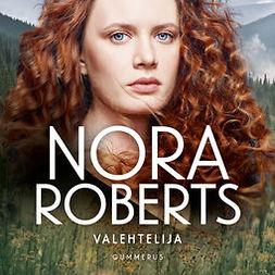 Roberts, Nora - Valehtelija, äänikirja