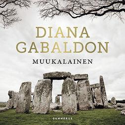 Gabaldon, Diana - Muukalainen, äänikirja