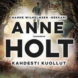 Holt, Anne - Kahdesti kuollut, audiobook