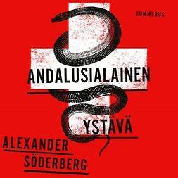 Söderberg, Alexander - Andalusialainen ystävä, äänikirja