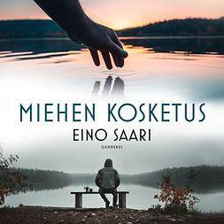 Saari, Eino - Miehen kosketus, audiobook
