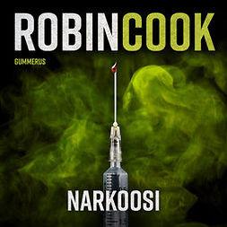 Cook, Robin - Narkoosi, audiobook