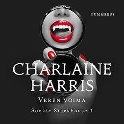 Harris, Charlaine - Veren voima, äänikirja