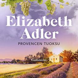Adler, Elizabeth - Provencen tuoksu, äänikirja