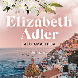 Adler, Elizabeth - Talo Amalfissa, äänikirja