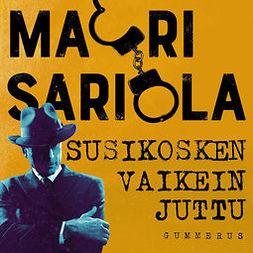 Sariola, Mauri - Susikosken vaikein juttu, äänikirja