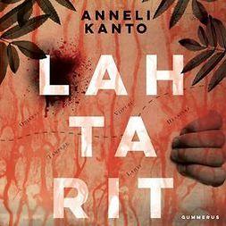 Kanto, Anneli - Lahtarit, äänikirja
