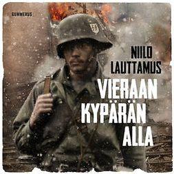 Lauttamus, Niilo - Vieraan kypärän alla, audiobook