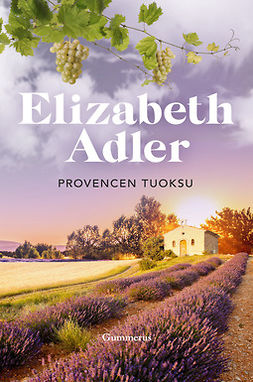 Adler, Elizabeth - Provencen tuoksu, e-kirja