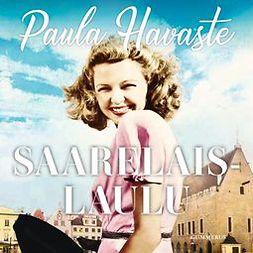 Havaste, Paula - Saarelaislaulu, äänikirja
