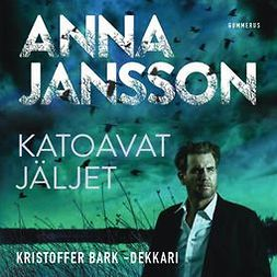 Jansson, Anna - Katoavat jäljet, audiobook